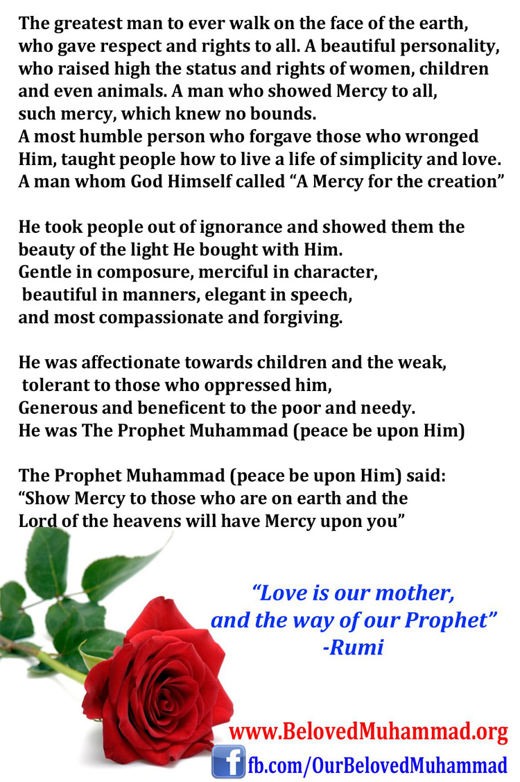 Every aspect of Prophet Muhammad (Pbuh) life was a perfect role model for human being to imitate.